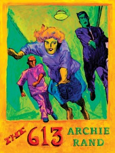 "The cover of Archie Rand's ""The 613"" depicts Mitzvah 328, ""Unclean persons must not enter the Temple Mount area."""