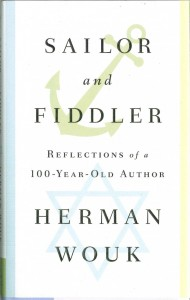 Sailor and Fiddler By Herman Wouk Simon & Schuster, 160 pages, $20