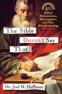 The Bible Doesn't Say That By Joel Hoffman Thomas Dunne, 304 pages, $25.99