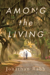 Among the Living By Jonathan Rabb Other Press, 320 pages, $26.95