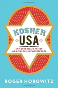 Kosher USA By Roger Horowitz Columbia University Press, 320 pages, $35