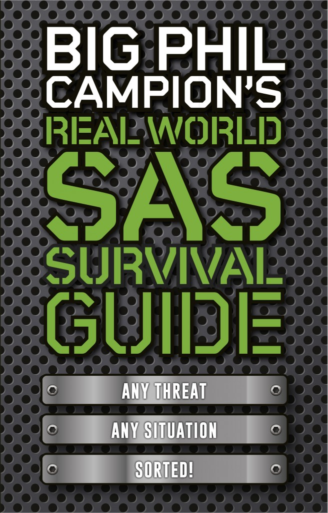 Big Phil Campion's Real World SAS Survival Gui
