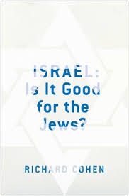 Israel Is It Good for the Jews?