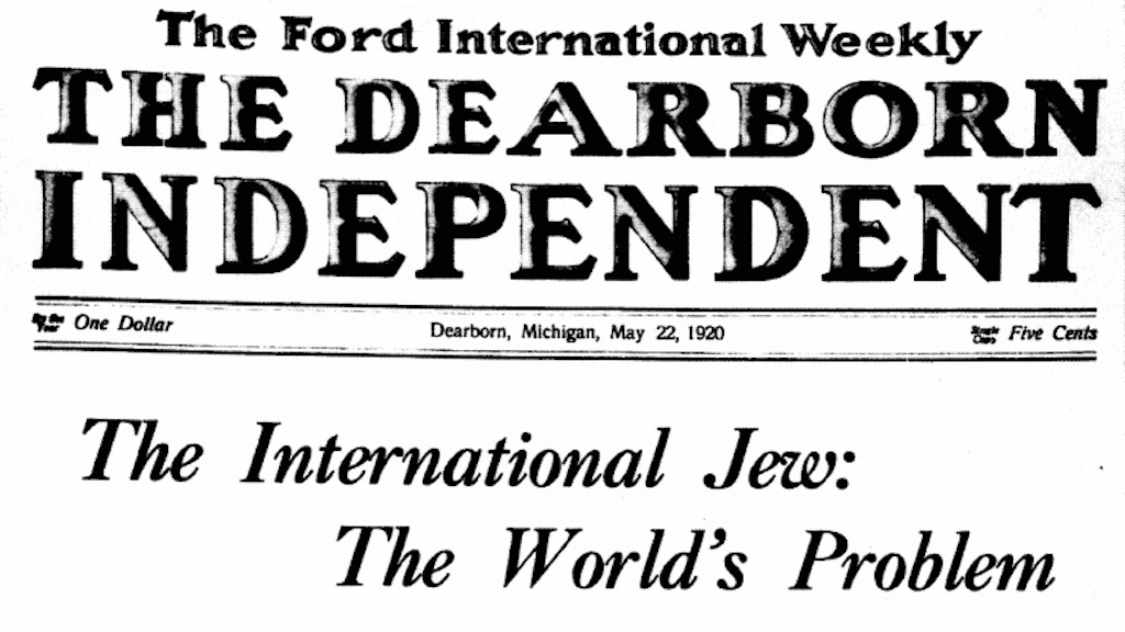 Henry Ford starts a 7 year campaign of hate against Jews in his newspaper. May 22, 1920 (public domain)