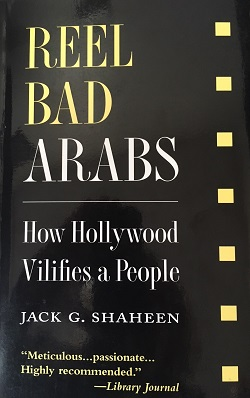 reel bad arabs Featuring acclaimed author dr jack shaheen, the film explores a long line of  degrading images of arabs - from bedouin bandits and submissive maidens to.