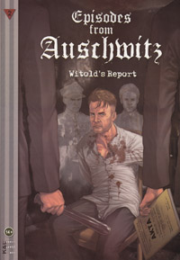 A graphic novel about Auschwitz is part of a growing trend of so-called Holocaust comic books.