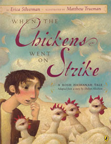 An anti-kaparos storybook in which the chickens band together and flee their shtetl.