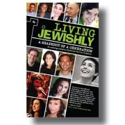 """""""Living Jewishly"""" is a collective literary effort by twenty and thirtysomethings. Via Facebook"""