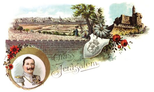 A postcard announcing Kaiser Wilhelm's visit to Jerusalem (Courtesy Tower of David Museum)