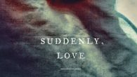 """Aharon Appelfeld's """"Suddenly, Love"""" offer different perspectives on love in the Holy  Land."""