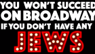 "Capture d'écran de l'affiche de la comédie musicale ""You won't succeed on Broadway if you don't have any Jews"" (Crédit : YouTube)"
