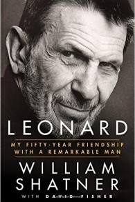 """""""Leonard: My Fifty-Year Friendship with a Remarkable Man"""", de William Shatner"""