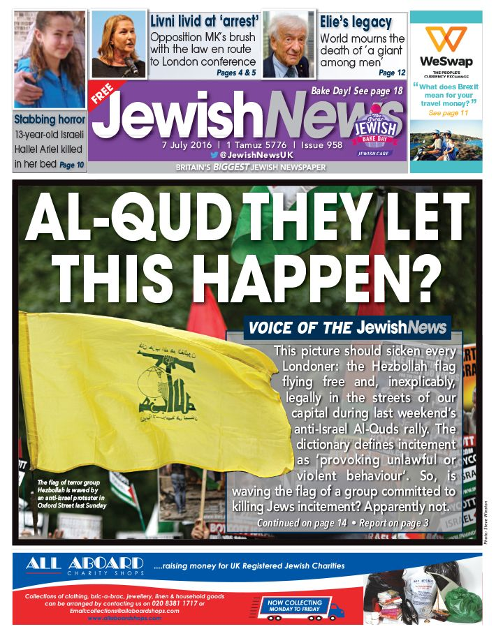 The Jewish News front page asking how Hezbollah's terror flag was allowed to fly in London during Al Quds Day
