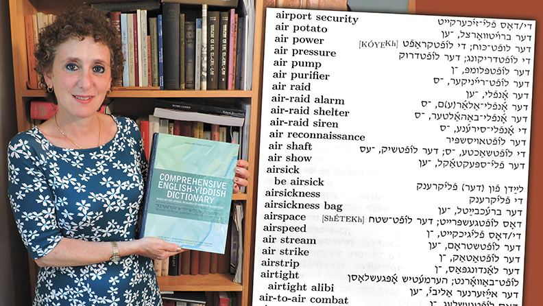 Gitl Schaechter-Viswanath holds the new Comprehensive English-Yiddish Dictionary published last month by Indiana University Press. Right, a page from the dictionary.
