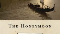 The Honeymoon by Dinitia Smith. Courtesy Other Press