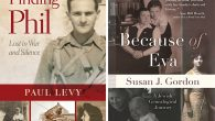 "Paul Levy's ""Finding Phil"" , In ""Because of Eva,"" Susan Gordon examines the past of her extended family."