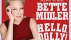 Bette Midller, Hello Dolly!