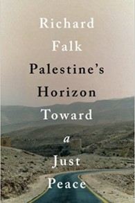 La couverture du nouveau livre de Richard Falk 'Palestine's Horizon: Toward a Just Peace.' (Autorisation)