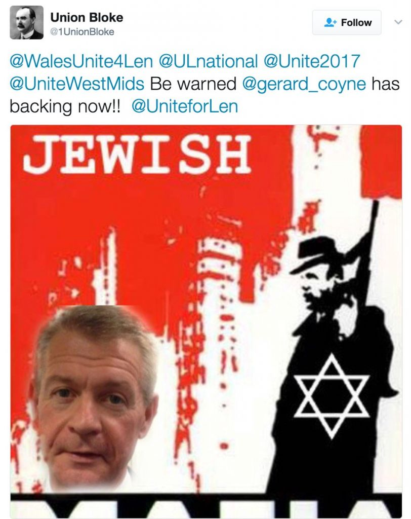 "Tweet from @1UnionBloke - carried an image referring to ""Jewish mafia"" accompanied with the words: ""Be warned @gerard_coyne has backing now!! @UniteforLen."""