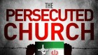 the-persecuted-church