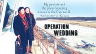 C01-F-operation-wedding