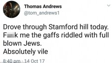 The tweet sent by @tom_andrews1, who has now disappeared from the site as a user, was criticised for being anti-Semitic