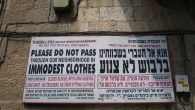 A sign asking visitors to dress modestly in Meah Shearim, another strictly-Orthodox neighbourhood