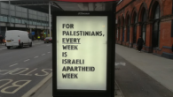 Posters read 'For Palestinians, every day is Israel Apartheid Day'