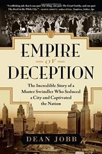 """Empire of Deception"" by Dean Jobb"