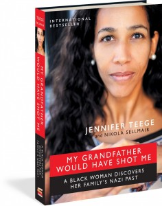 My Grandfather Would Have Shot Me By Jennifer Teege The Experiment, 240 pages, $24.95 At the festival Nov. 19