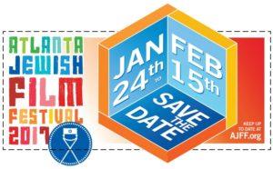The 2017 Atlanta Jewish Film Festival will be held Jan. 24 to Feb. 15.