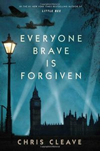 'Everyone Brave Is Forgiven' By Chris Cleave Simon & Schuster, 432 pages, $26.99