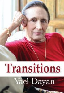Transitions By Yael Dayan Mosaic Press, 160 pages, $19.99