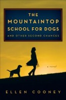 """The Mountaintop School for Dogs and Other Second Chances"" by Ellen Cooney (Photo courtesy of Hougton Mifflin Harcourt  http://www.hmhco.com)"