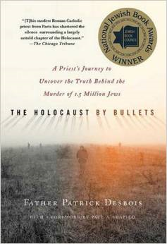 The Holocaust-by Bullets