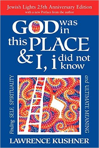 """God was in this place..."" by Lawrence Kushner book cover"