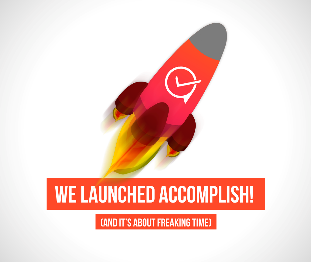 Accomplish launch announcement