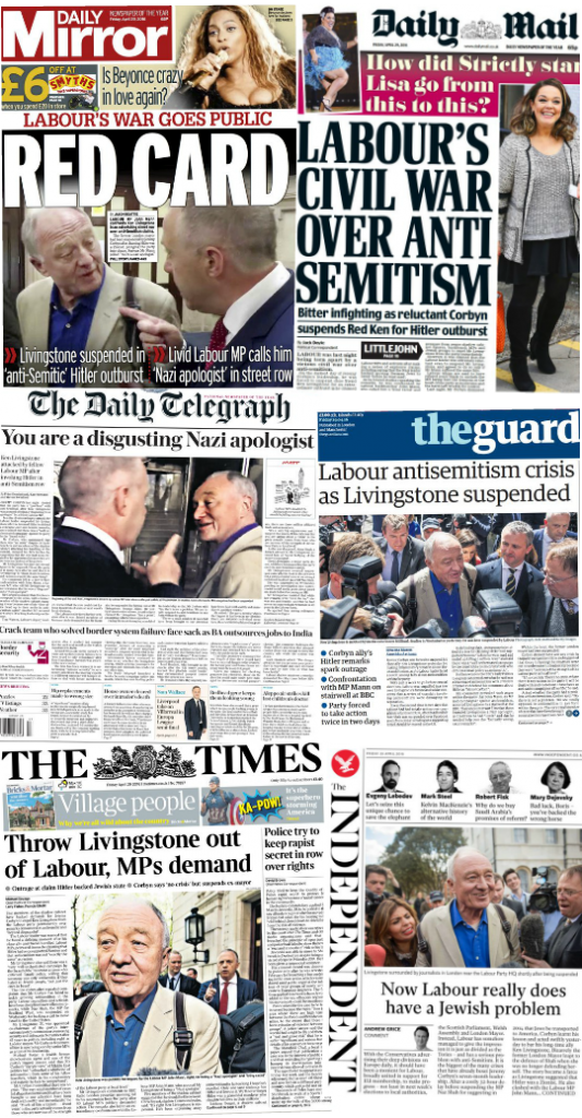 """Newspaper covers from April 28th, 2016 show the extensive fallout of Ken Livingstone's comments on Hitler and Zionism. On the bottom left, The Times has a quote from Corbyn stating that there is """"no crisis"""" of anti-Semitism in Labour. On the bottom right, The Independent leads with a column titled, """"Now Labour really does have a Jewish problem""""."""